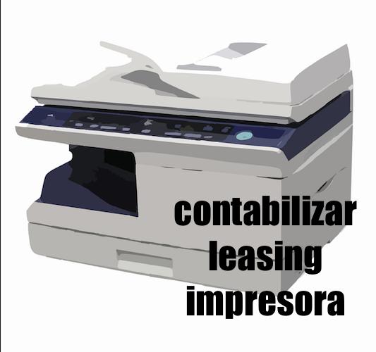 Contabilizar leasing impresora